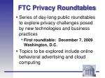 ftc privacy roundtables