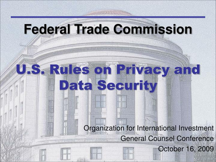 u s rules on privacy and data security n.