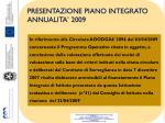 presentazione piano integrato annualita 2009