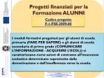 progetti finanziati per la formazione alunni