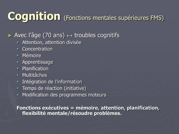 cognition fonctions mentales sup rieures fms n.