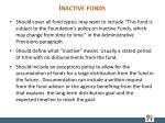 inactive funds