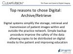 top reasons to chose digital archive retrieve