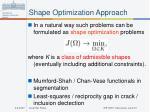 shape optimization approach