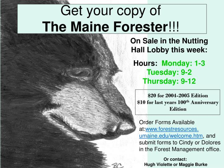 get your copy of the maine forester n.