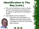 identification is the key cont