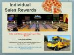 individual sales rewards