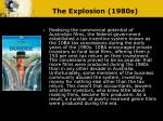 the explosion 1980s