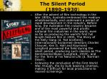 the silent period 1890 1930