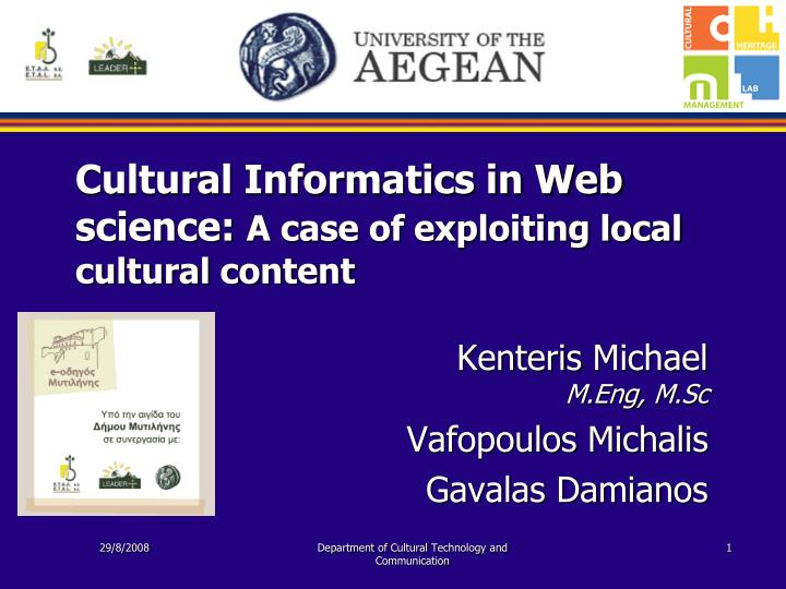 Cultural informatics in web science a case of exploiting local cultural content