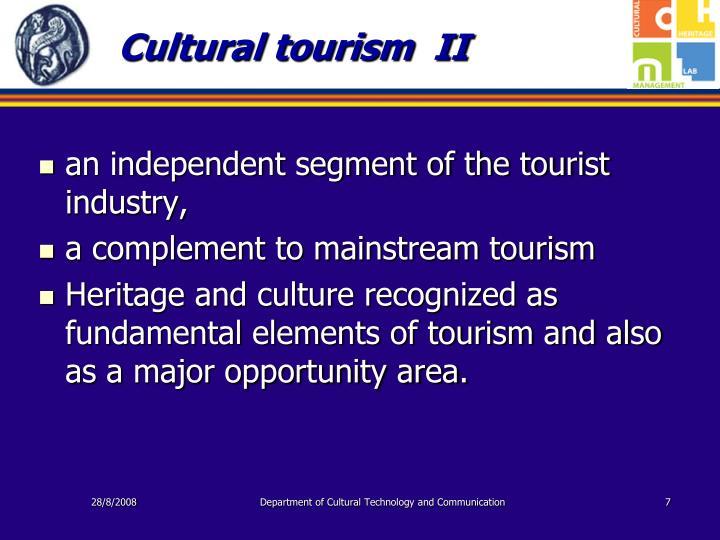 Cultural tourism  II