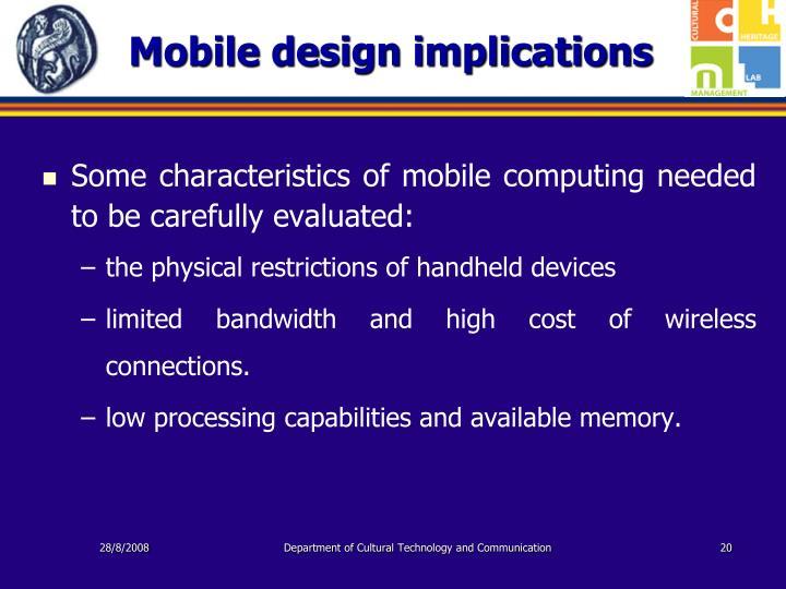 Mobile design implications