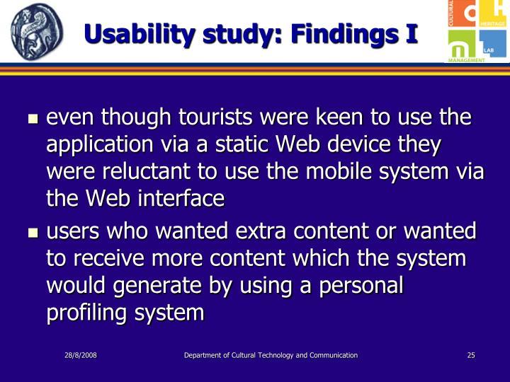 Usability study: Findings I