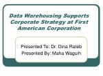 data warehousing supports corporate strategy at first american corporation