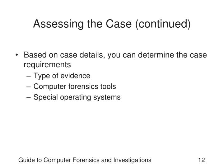 Assessing the Case (continued)