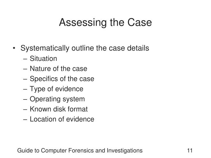 Assessing the Case