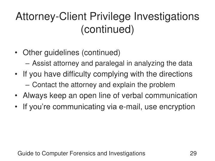 Attorney-Client Privilege Investigations (continued)