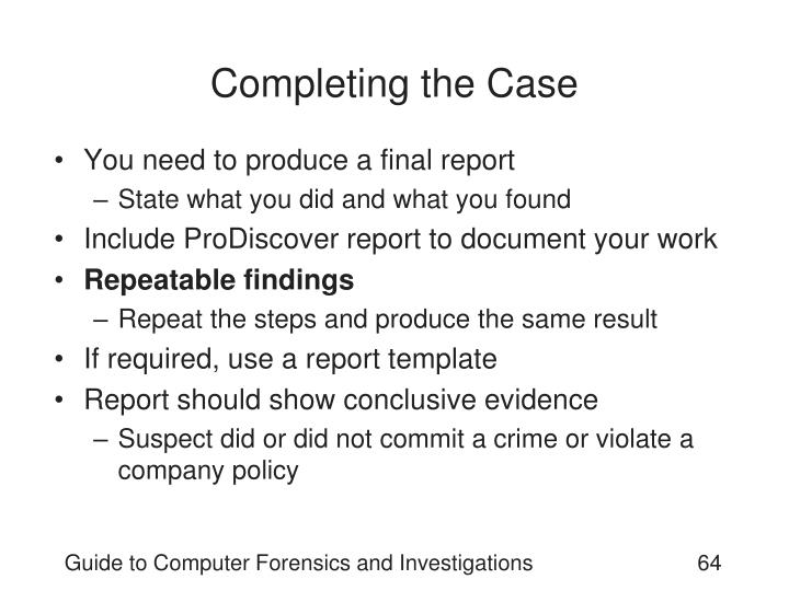 Completing the Case