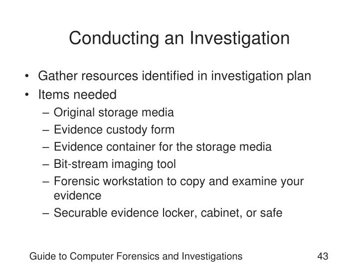 Conducting an Investigation