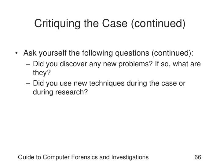 Critiquing the Case (continued)