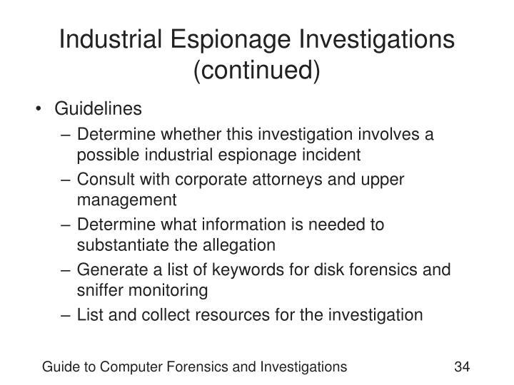 Industrial Espionage Investigations (continued)
