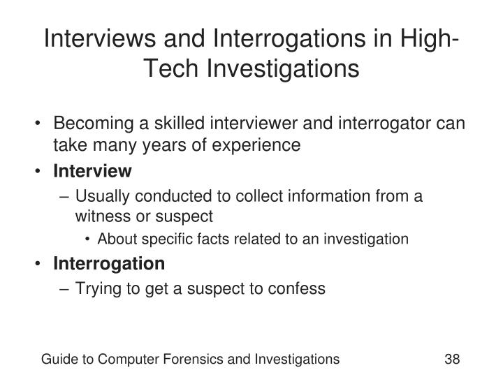 Interviews and Interrogations in High-Tech Investigations