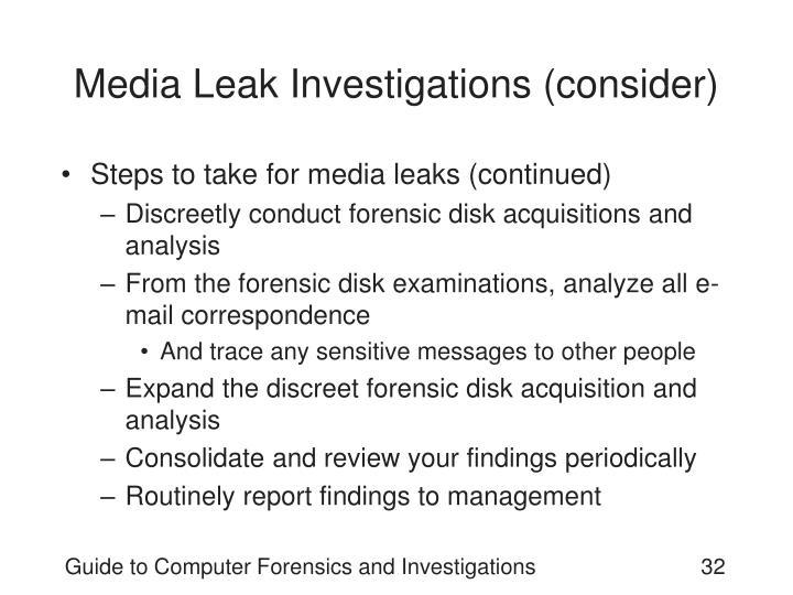 Media Leak Investigations (consider)