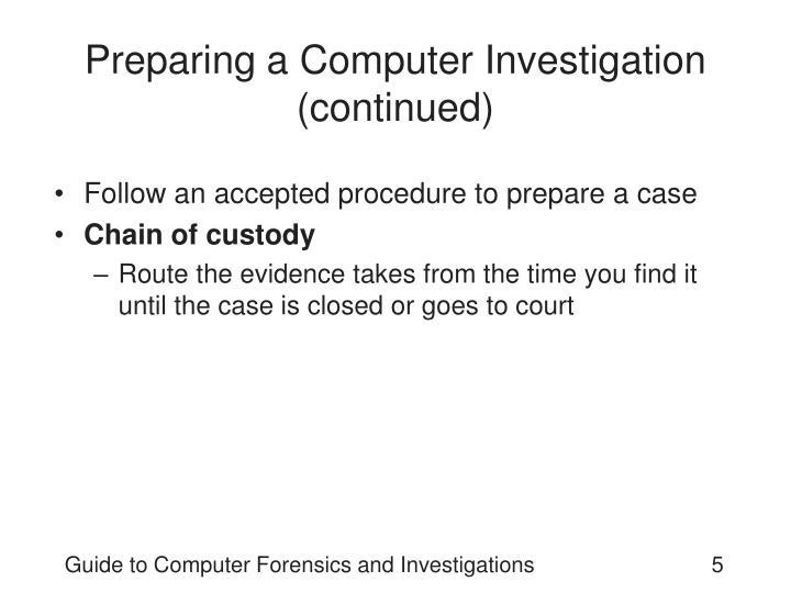 Preparing a Computer Investigation