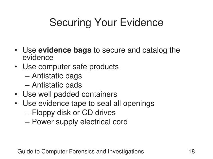 Securing Your Evidence