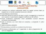 beneficiile proiectului pentru angajatori