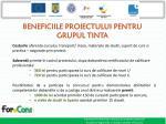 beneficiile proiectului pentru grupul tinta1