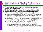 mechanics of display references