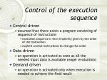 control of the execution sequence
