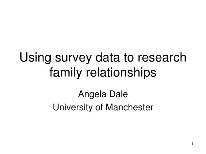 using survey data to research family relationships n.