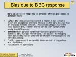 bias due to bbc response