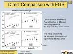 direct comparison with fgs