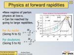 physics at forward rapidities1