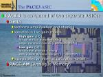 the pace3 asic