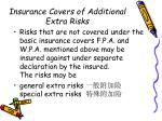 insurance covers of additional extra risks