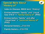 special note about history of