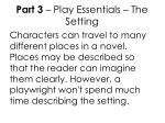 part 3 play essentials the setting