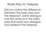 radio play vs teleplay