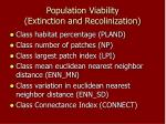 population viability extinction and recolinization