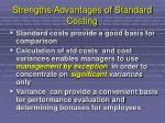 strengths advantages of standard costing