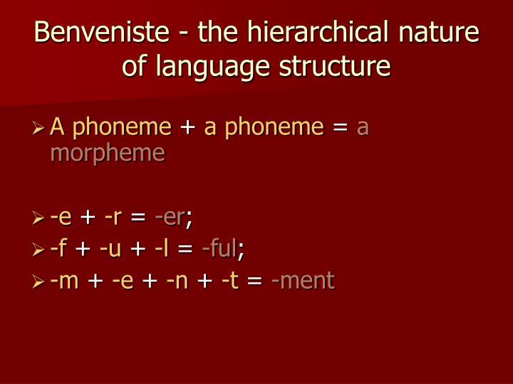 Benveniste - the hierarchical nature of language structure