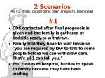 2 scenarios