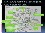 macro design principle 1 a regional core of light rail lines