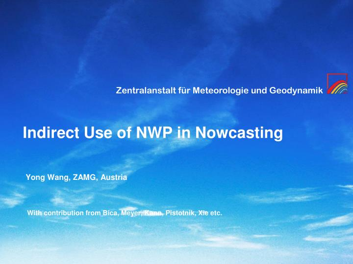 indirect use of nwp in nowcasting n.