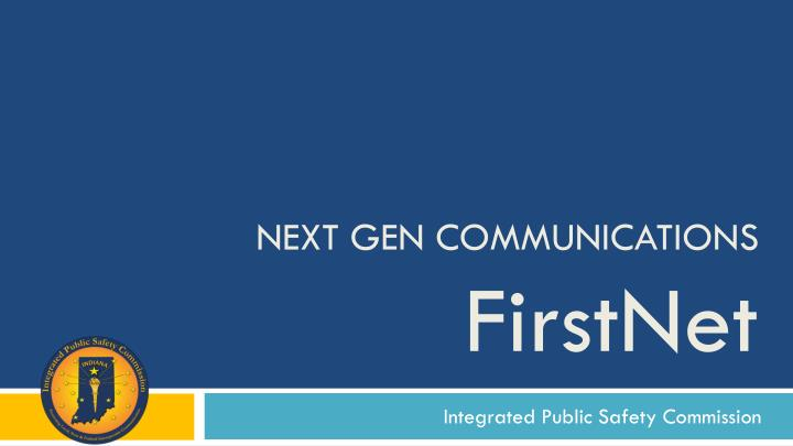 next gen communications firstnet n.