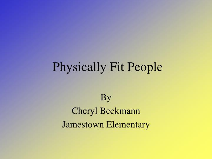 physically fit people n.